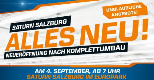 """TOP! Saturn Salzburg """"Alles neu"""" - super Eröffnungsangebote – bis zu 77% sparen"""