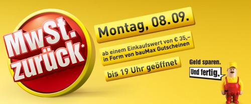 Mehrwertsteuer Rückvergütungs-Aktion am Montag (8. September) bei Baumax in ganz Österreich - 16,66% Ersparnis