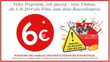 Cineplexx Wien Auhof: 6 € für alle 2D-Filme bzw. 7 € für 3D-Filme - aufgrund Umbauarbeiten