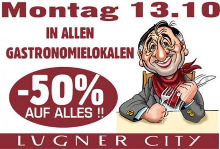 Lugner City: 50% in allen Gastronomie-Lokalen - nur heute (13.10.2014)