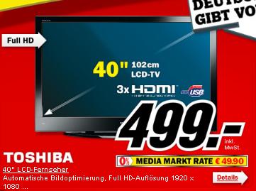 """Schnäppchencheck: 40"""" Toshiba FullHD LCD-TV für 499€ bei Media Markt"""