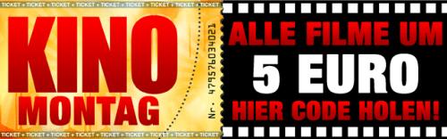 Heute Kinomontag - mit Gutschein um nur 5 € ins Kino (gültig in allen Cineplexx- und Constantin-Film-Kinos)