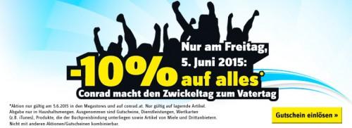 Conrad: 10% Rabatt auf alles - Nur heute am 5. Juni
