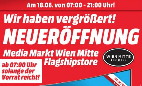 Media Markt Wien Mitte Neueröffnung vom 18.06 bis 20.06 - Alle Angebote im Überblick