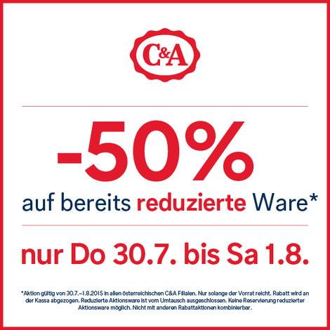 C&A: 50% Rabatt auf bereits reduzierte Ware - Nur in den Filialen und bis zum 1. August