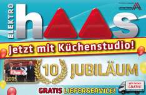 Elektro Haas Jubiläum mit vielen Angeboten! - Nur bis zum 8. August