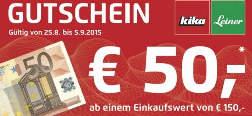 KIKA + Leiner: 50 € Gutschein ab 150 € Einkauf - bis zu 33% sparen