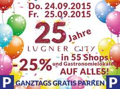 [TOP] Lugner City: 25% in 55 Shops + Gastrolokalen (+ganztags gratis Parken) - 24.9 + 25.9.2015
