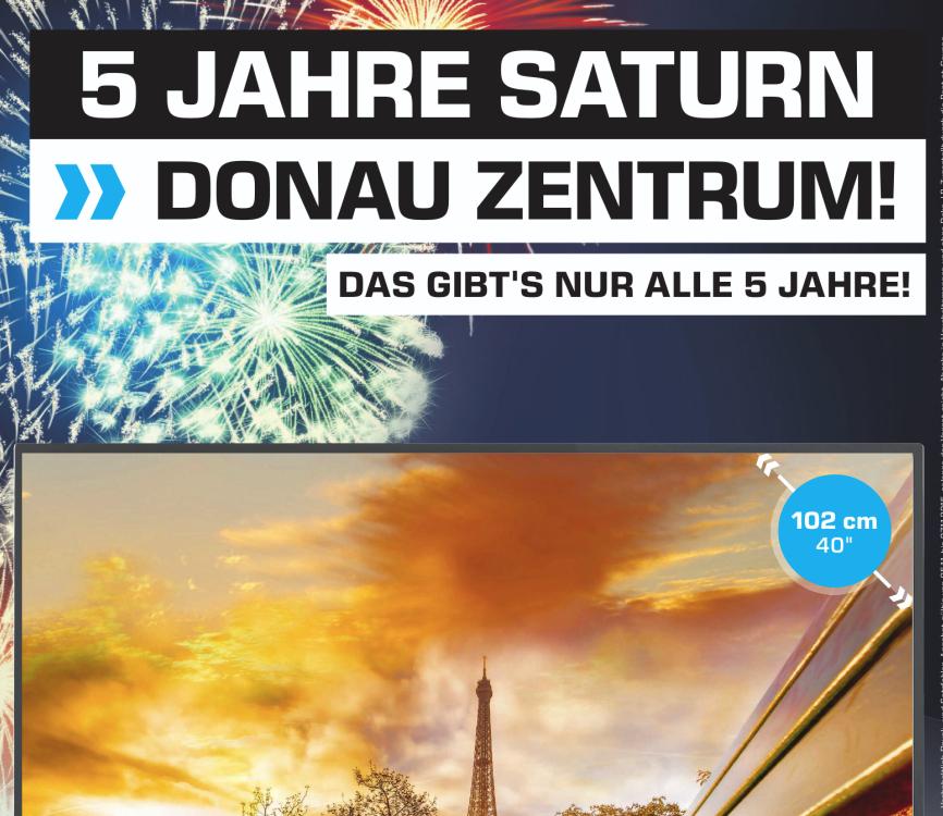 Saturn Riverside Wien / Donau Zentrum Wien wird 5 Jahre alt - Alle Angebote im Preisvergleich