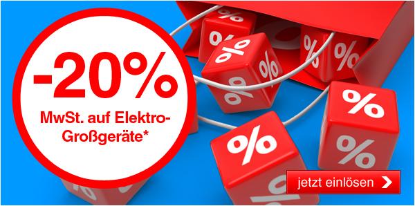[Quelle.at] -20% MwSt. auf Elektro-Großgeräte*