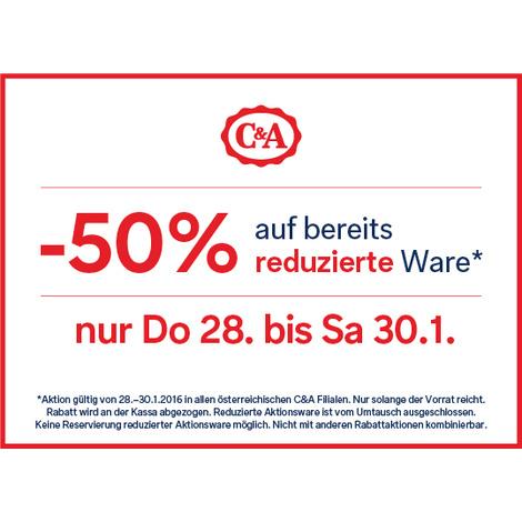 C&A: 50% Rabatt auf bereits reduzierte Ware - nur vom 28. - 30. Jänner