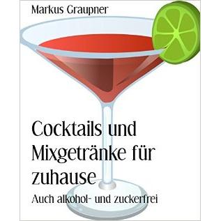 """Gratis Ebook """"Cocktails und Mixgetränke für zuhause"""""""