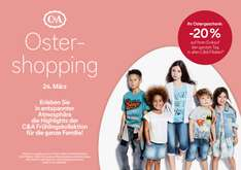 C&A Ostershopping: 20% Rabatt auf den kompletten Einkauf - nur am 24. März