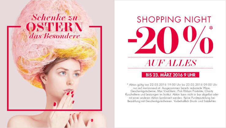 Marionnaud Shopping Night - 20% Rabatt auf alles - nur bis zum 23. März, 09:00 Uhr