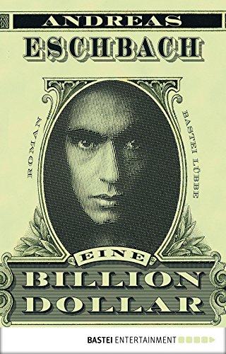 """""""Eine Billion Dollar"""" von Andreas Eschbach als eBook für nur 2,49€"""