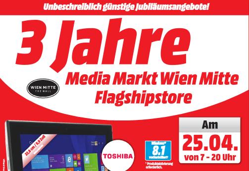 3 Jahre Media Markt Wien Mitte - Jubiläumsangebote Teil 2 im Preischeck - nur vom 25. bis zum 27 April
