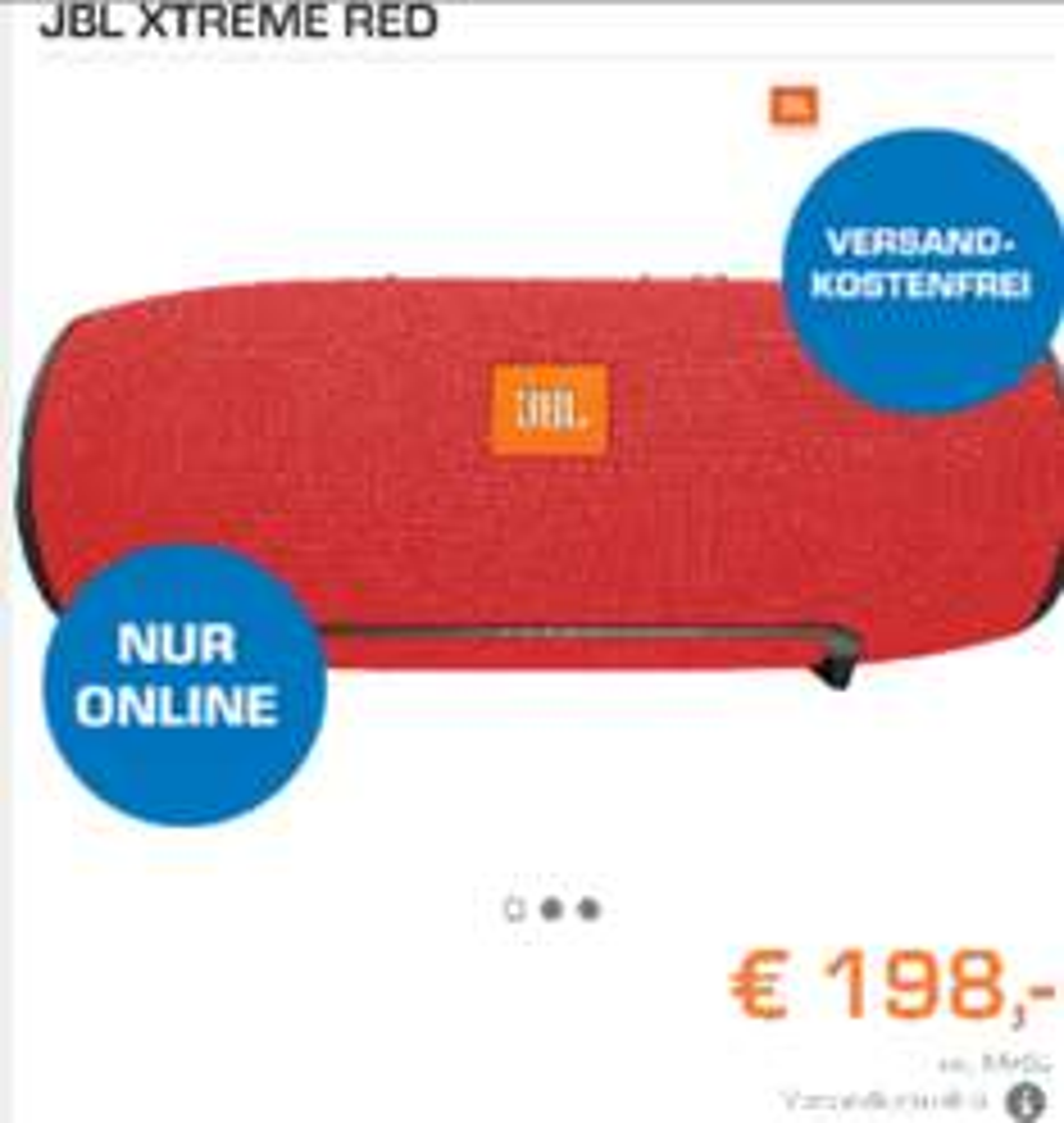 JBL XTREME (BLUETOOTH LAUTSPRECHER) 193€(MIT NEWSLETTERANMEDLUNG)