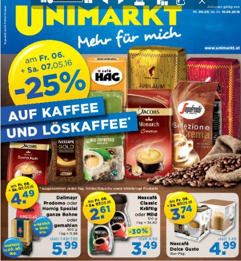 KAFFEE UND LÖSKAFFEE -25% UNIMARKT (z.B. Dolce Gusto)