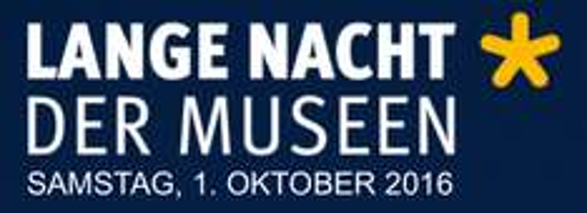 """(Tipp) """"Lange Nacht der Museen"""" - am 1.10.2016, 18-1 Uhr"""