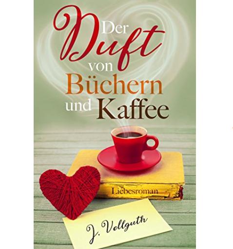 """Kindle Roman: """"Der Duft von Büchern und Kaffee"""" heute nur 0,99€"""
