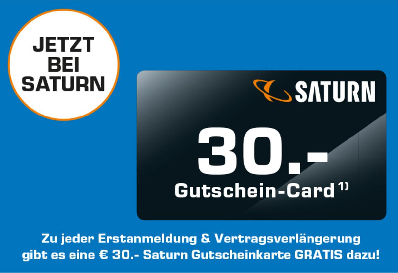 [Saturn] 30€ Gutscheinkarte zu jeder Erstanmeldung und Vertragsverlängerung