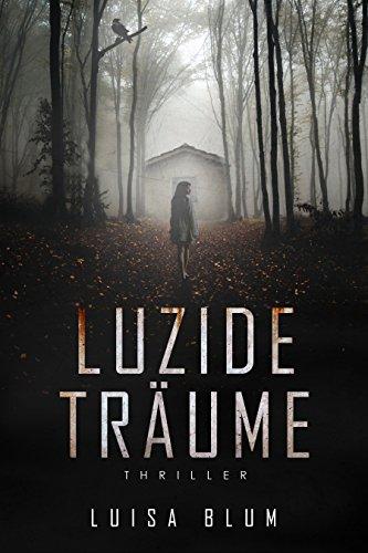Kindle eBook: Luzide Träume [Thriller] -75%
