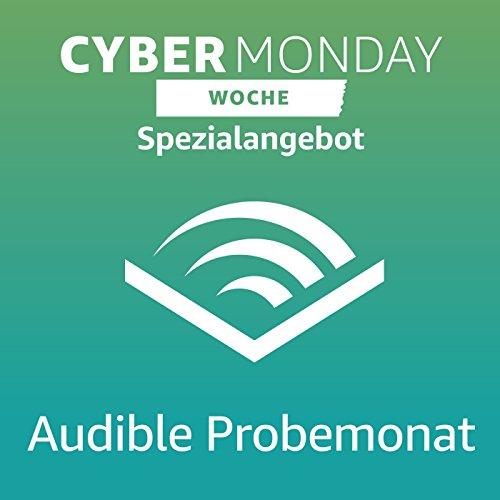 Kostenloser Audible-Probemonat + Cyber Monday Angebot