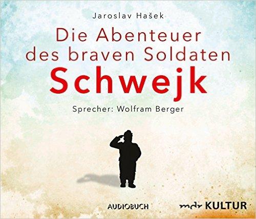 [MDR Mediathek - Hörbuch] Die Abenteuer des braven Soldaten Schwejk gratis als Stream & Download (statt Vorbestellung um 29,95€)