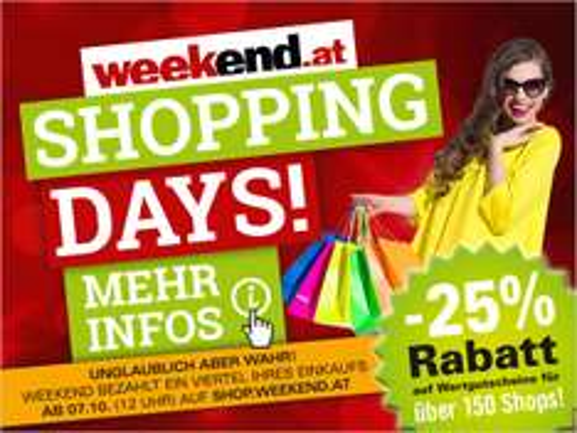 VORANKÜNDIGUNG: Shopping Days auf weekend.at -25% auf Einkaufsgutscheine / ab 31.3. 12 Uhr