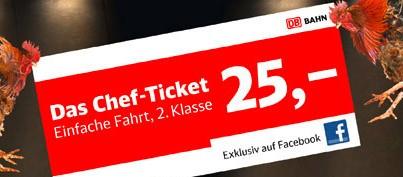 Das Deutsche Bahn Chef-Ticket exklusiv auf Facebook - einfach Fahrt für 25€