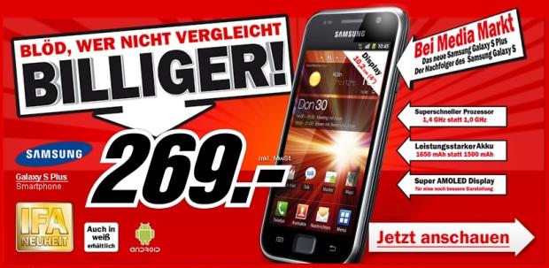 Samsung Galaxy S Plus für 269€ statt 326€ bei Media Markt!