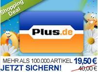 40€ Plus.de Gutschein ab 17,55€ kaufen