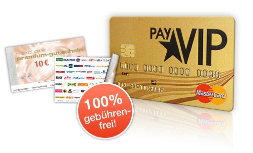 PayVIP Kreditkarte: Dauerhaft kostenlos und 0% Fremdwährungsgebühr *Update* jetzt mit 15 € Gutschein