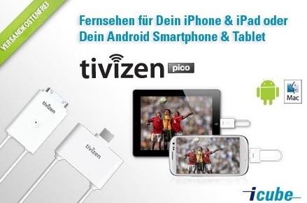 iCube Tivizen Pico - DVB-T-Empfänger für iOS und Android für 49,99 € *Update*
