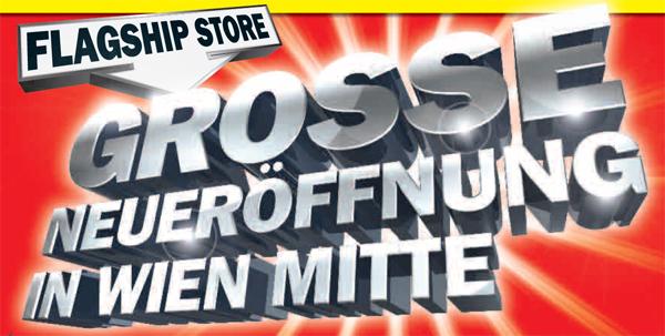 Neueröffnung Media Markt Wien Mitte mit neuen Eröffnungsangeboten - z.B. Samsung PS43E490 für 299 €
