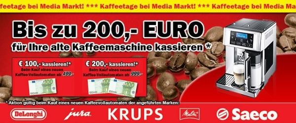 Media Markt: Bis zu 200 € Rabatt für die alte Maschine beim Kauf eines neuen Vollautomaten