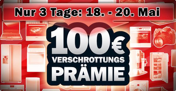 100€ Verschrottungsprämie bei Media Markt
