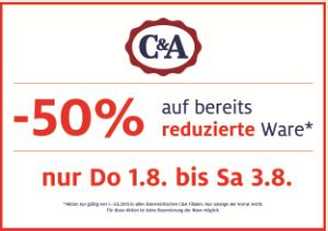 C&A Österreich: 50% Rabatt auf reduzierte Ware - vom 01. bis 03. August in den Filialen