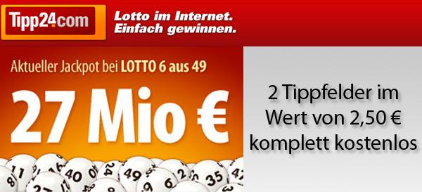 2 Lottofelder im Wert von 2,50 € kostenlos spielen bei Tipp24 - 27 Millionen im Jackpot