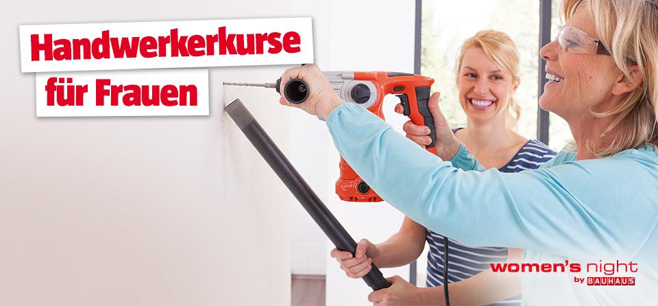 Kostenlose Handwerkerkurse Für Frauen Bei Bauhaus Preisjäger