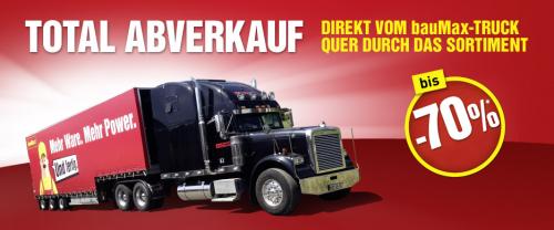 Total Abverkauf bei Baumax - Der Baumax-Truck tourt durch Österreich mit bis zu 70% Rabatt