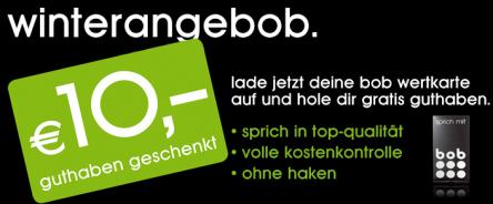 Bob Wertkartenangebot: 20 € Guthaben aufladen und weitere 10 € Guthaben geschenkt bekommen