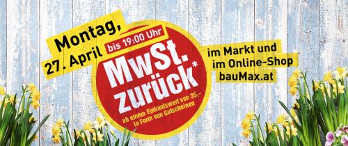 """BauMax: ab 35 € """"Mehrwertsteuer zurück"""" in Form von Gutscheinen - heute, 27.4.2015"""