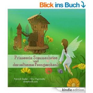 [GRATIS] [Gute Nacht Geschichte] Kindle ebook - Prinzessin Sommerbrise und das seltsame Feengeschenk @Amazon