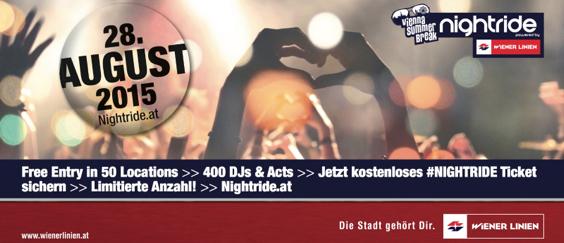 """Vienna Summer Break """"Nightride 2015"""" - freier Eintritt in 52 Locations + Gratis Wr.Linien Ticket - 28.8.2015"""