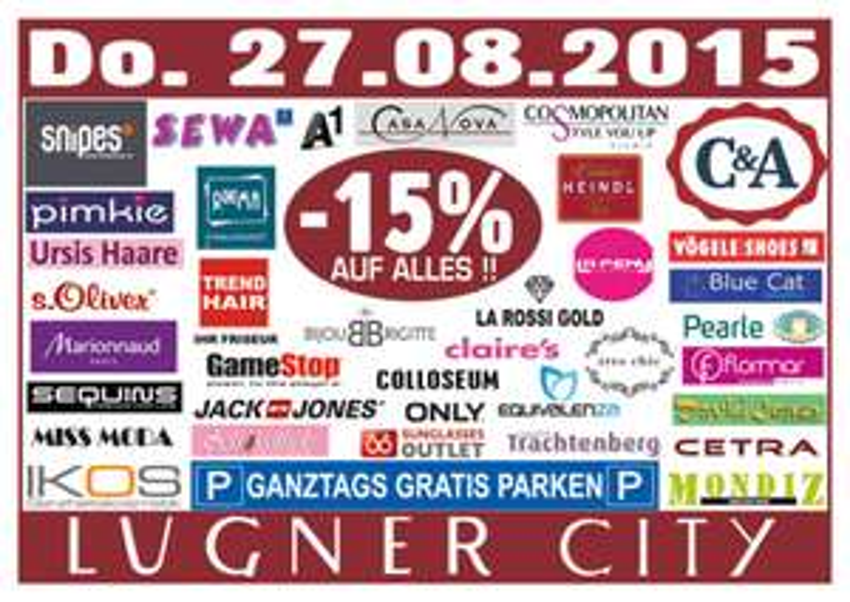 Lugner City - 15% auf Alles / ganztags gratis Parken / nur am 27.8.2015
