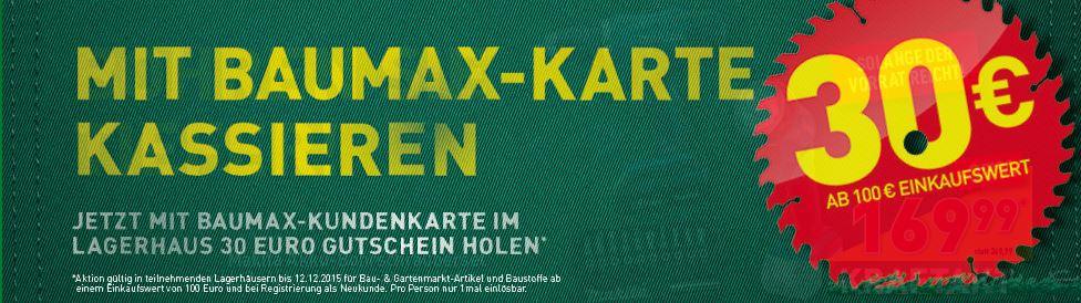 [Lagerhaus] Willkommensgutschein - 30€ ab 100€ MEW bei Vorlage der Baumax-Kundenkarte