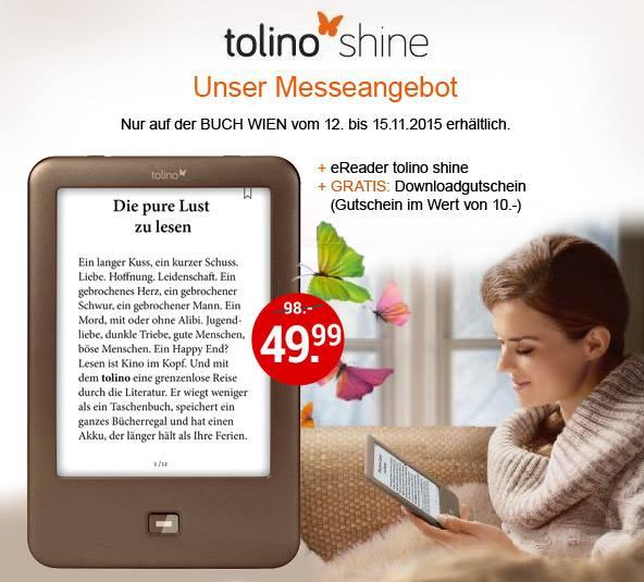 [Weltbild] E-Reader Tolino Shine + 10€ Downloadgutschein um nur 49,90€ (BUCH WIEN MESSE)