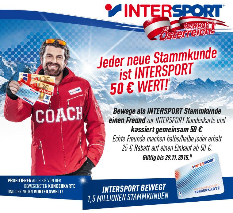 [Intersport] 25€ Gutschein für Kundenkarte-Neukunden - bei Werbung eines Freundes