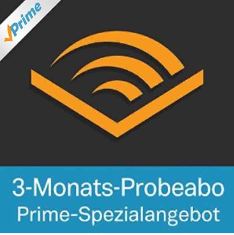 Audible 3-Monats-Probeabo für Prime Kunden - 3 Hörbücher gratis